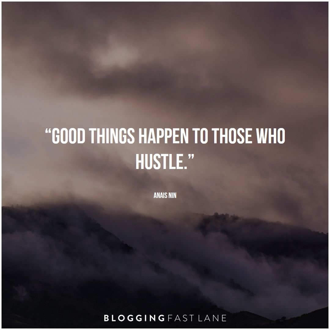 5 Hustle Quotes (With Images) to Inspire You to Get More Done